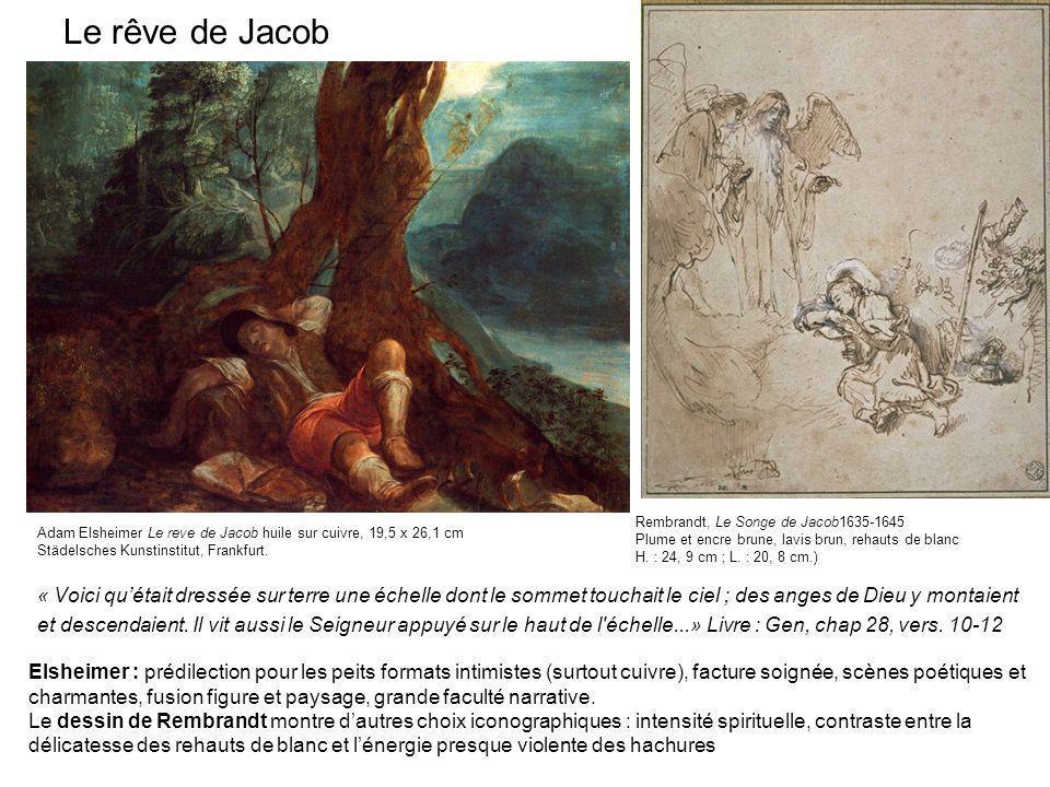 Le rêve de JacobRembrandt, Le Songe de Jacob1635-1645. Plume et encre brune, lavis brun, rehauts de blanc.