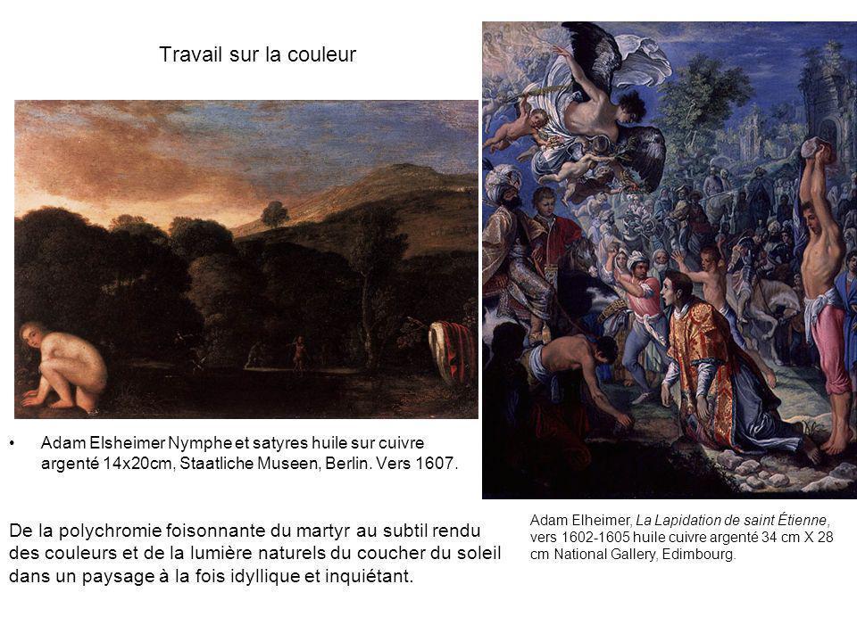 Travail sur la couleur Adam Elsheimer Nymphe et satyres huile sur cuivre argenté 14x20cm, Staatliche Museen, Berlin. Vers 1607.