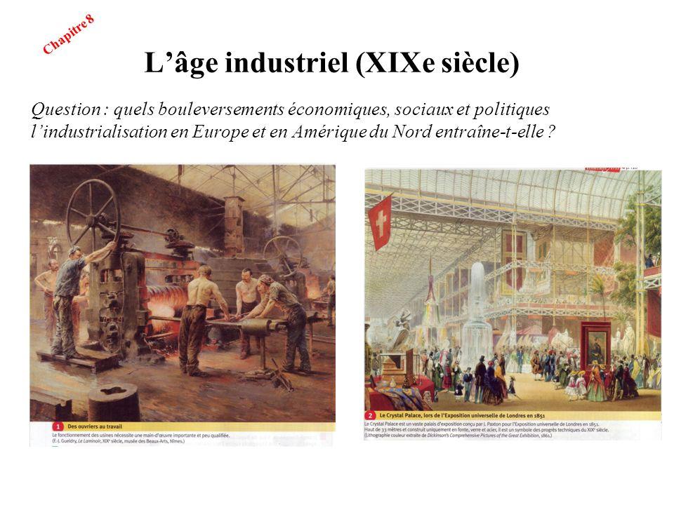 L'âge industriel (XIXe siècle)