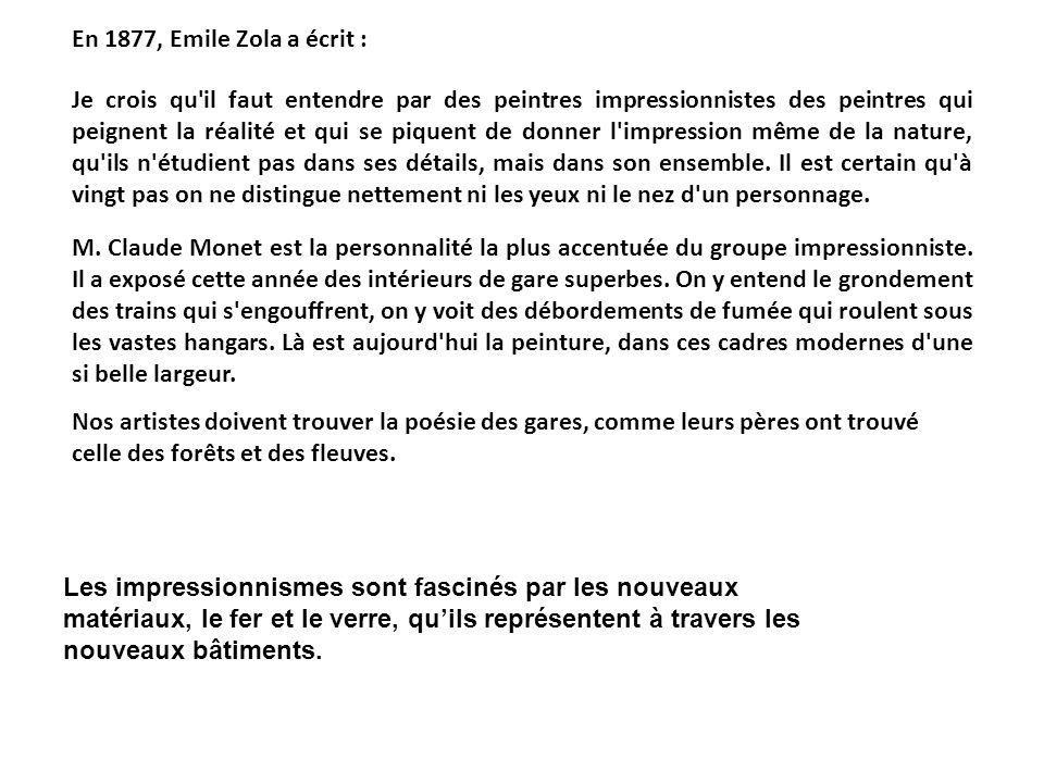 En 1877, Emile Zola a écrit :