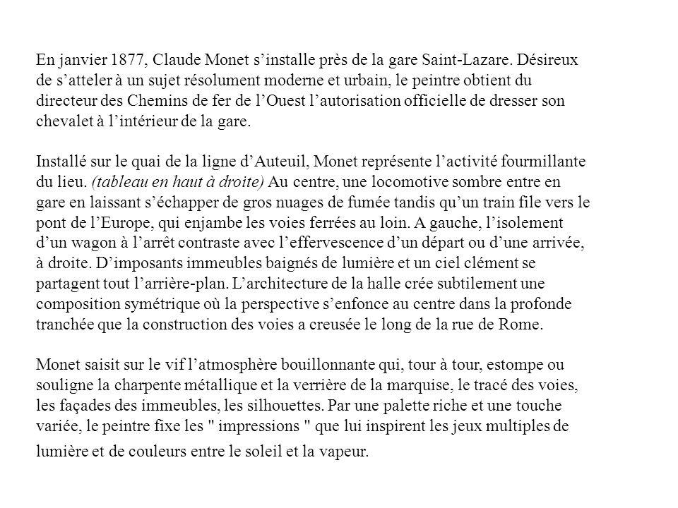 En janvier 1877, Claude Monet s'installe près de la gare Saint-Lazare