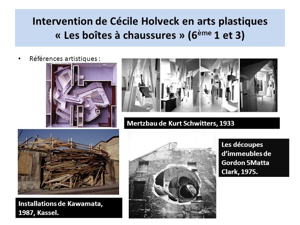 Intervention de Cécile Holveck en arts plastiques « Les boîtes à chaussures » (6ème 1 et 3)