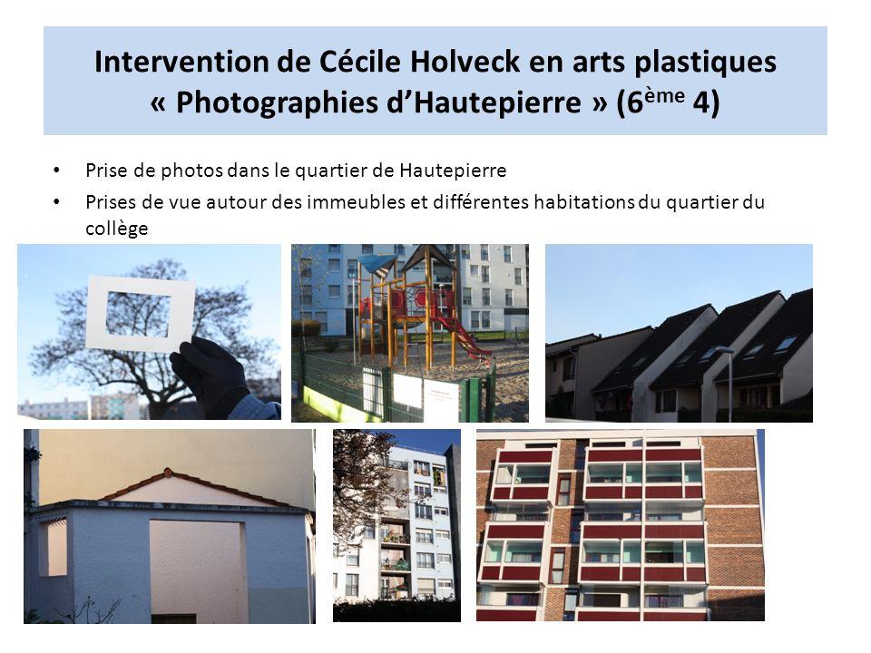 Intervention de Cécile Holveck en arts plastiques « Photographies d'Hautepierre » (6ème 4)