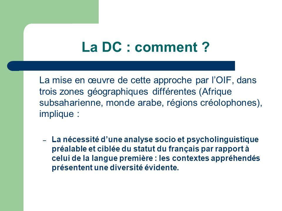 La DC : comment