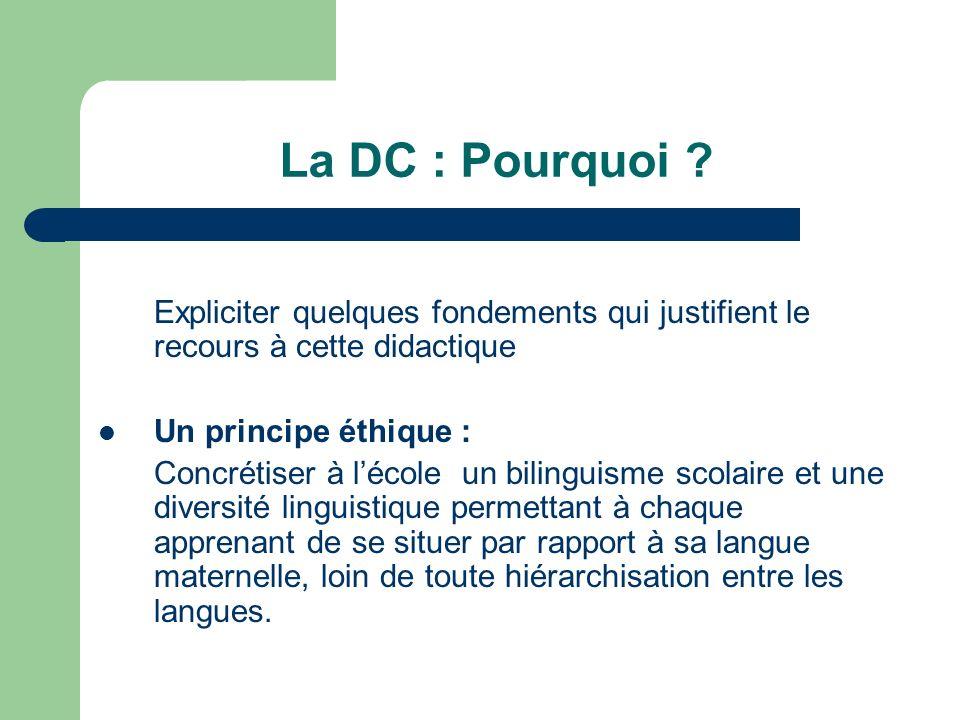 La DC : Pourquoi Expliciter quelques fondements qui justifient le recours à cette didactique. Un principe éthique :