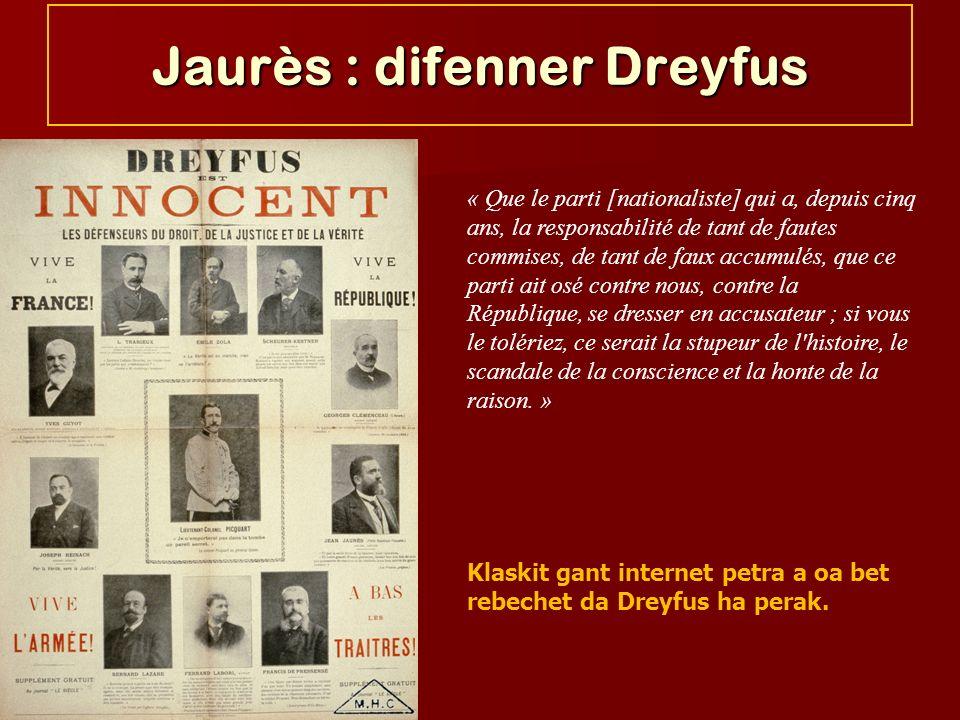Jaurès : difenner Dreyfus