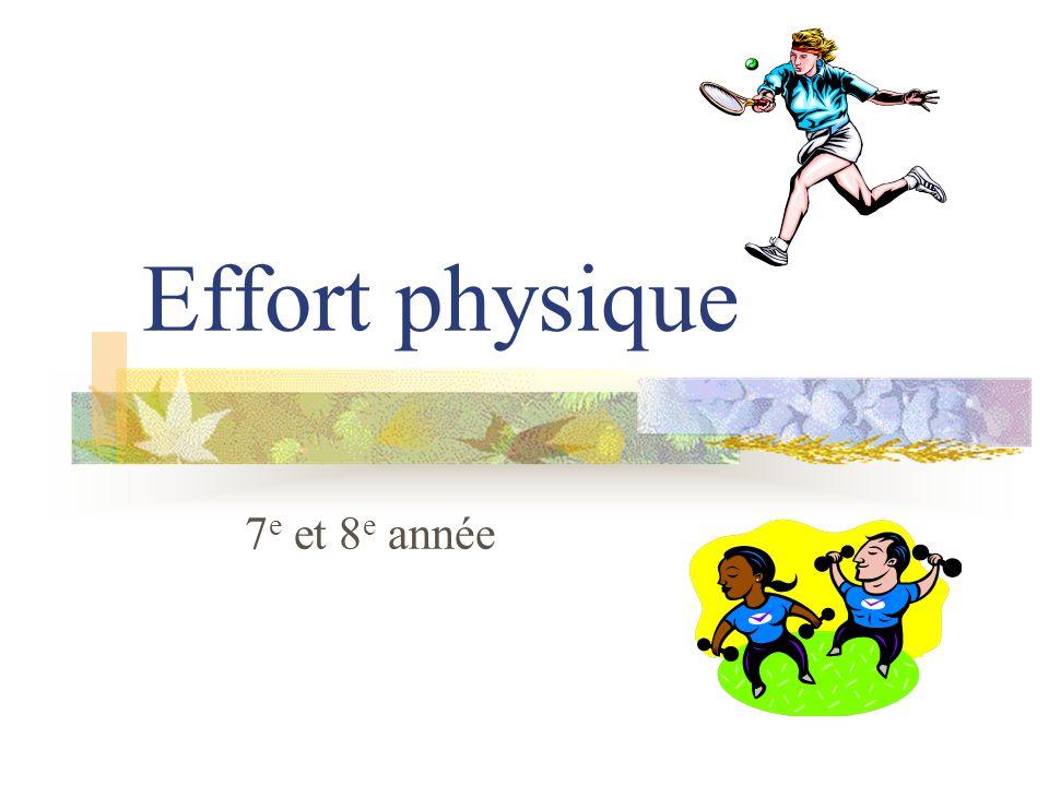 Effort physique 7e et 8e année
