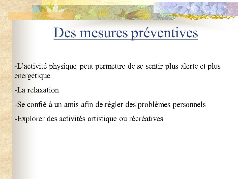 Des mesures préventives