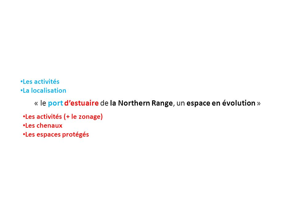 « le port d'estuaire de la Northern Range, un espace en évolution »