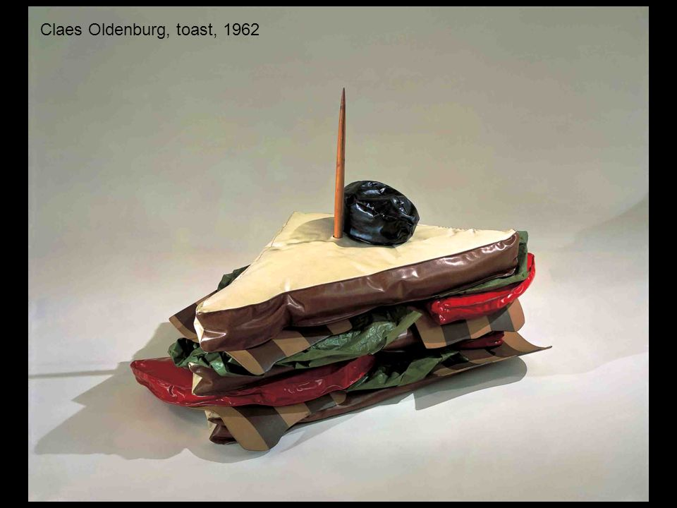 Claes Oldenburg, toast, 1962