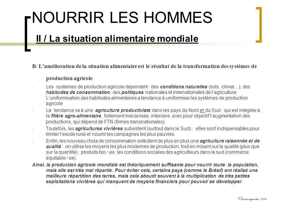NOURRIR LES HOMMES II / La situation alimentaire mondiale
