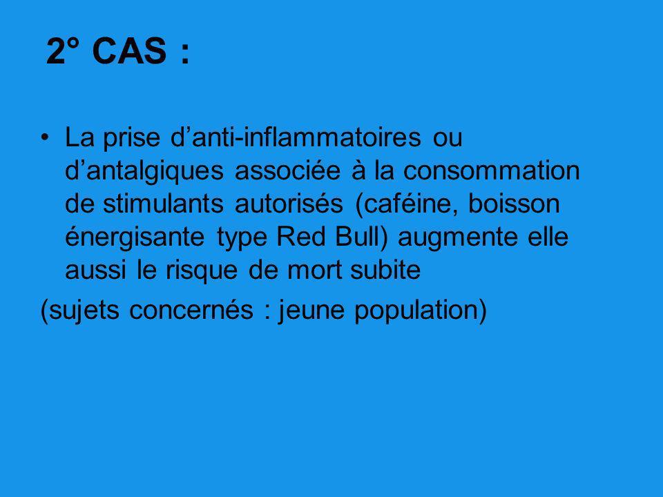 2° CAS :