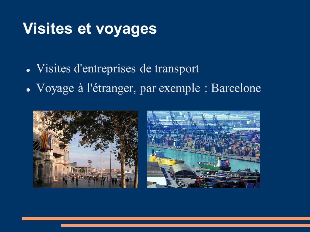 Visites et voyages Visites d entreprises de transport