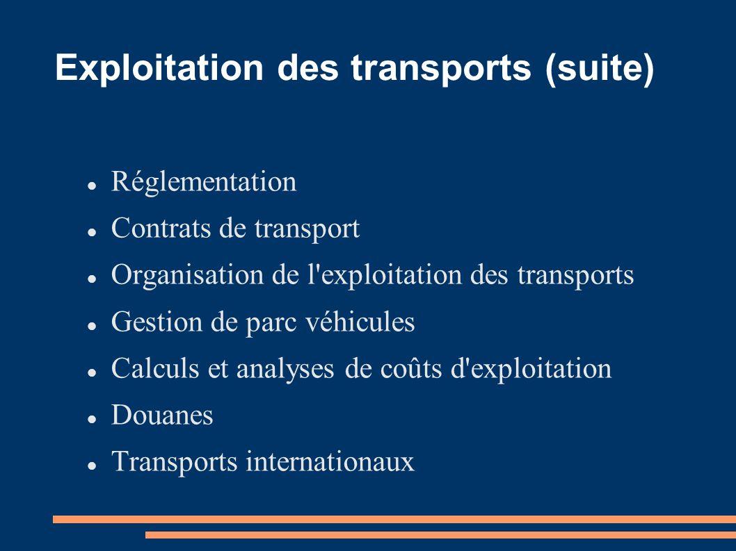 Exploitation des transports (suite)