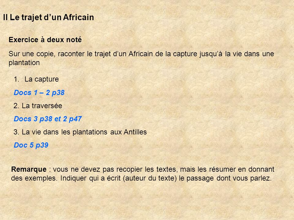 II Le trajet d'un Africain