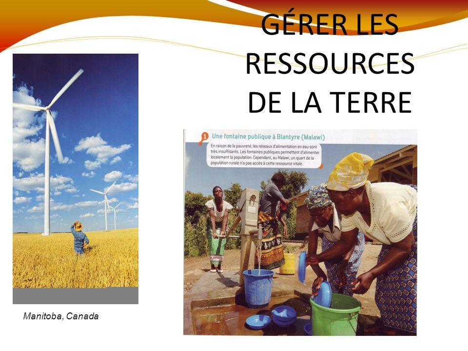 GÉRER LES RESSOURCES DE LA TERRE