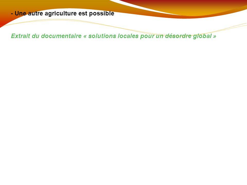 - Une autre agriculture est possible