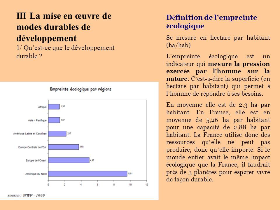 III La mise en œuvre de modes durables de développement