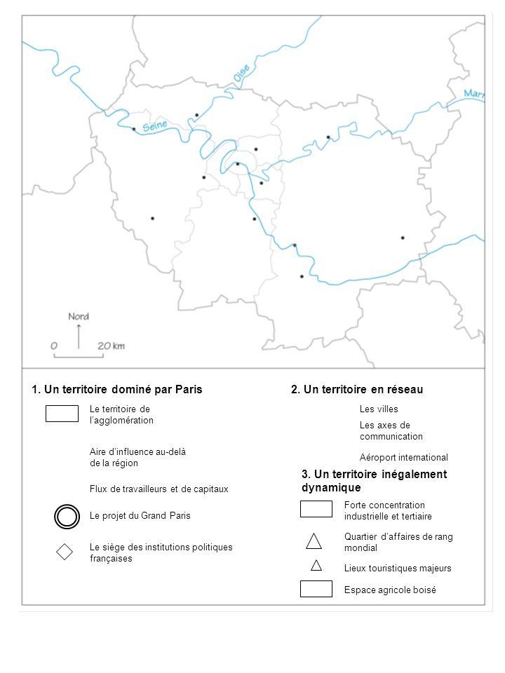 1. Un territoire dominé par Paris 2. Un territoire en réseau