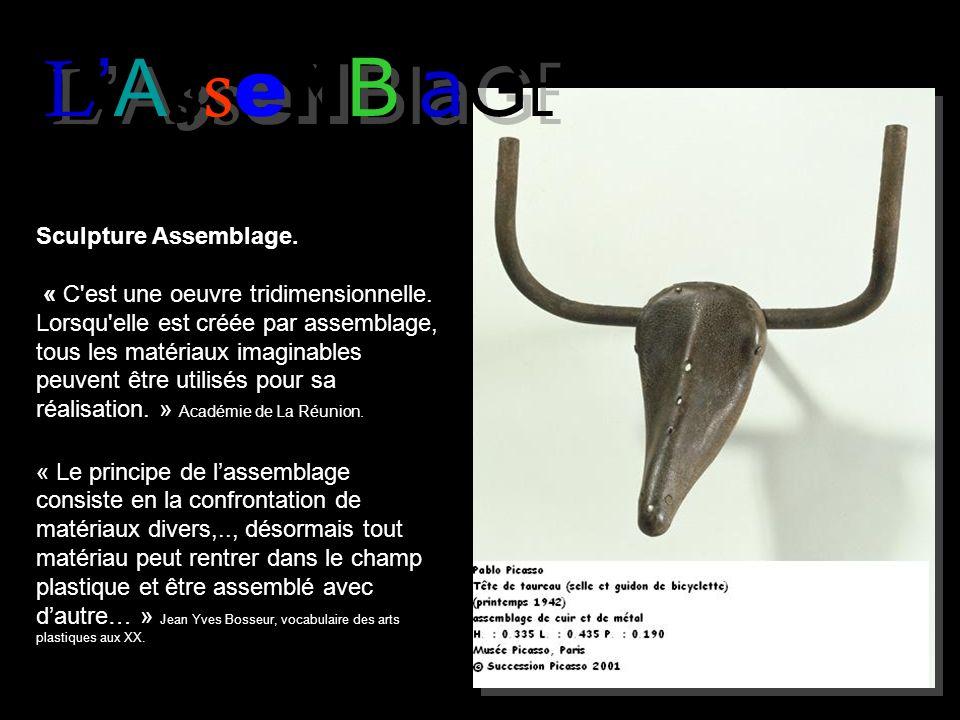 L'AsseMBlaGE Sculpture Assemblage.