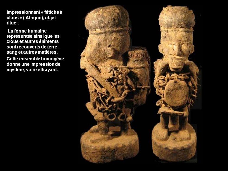Impressionnant « fétiche à clous » ( Afrique), objet rituel.