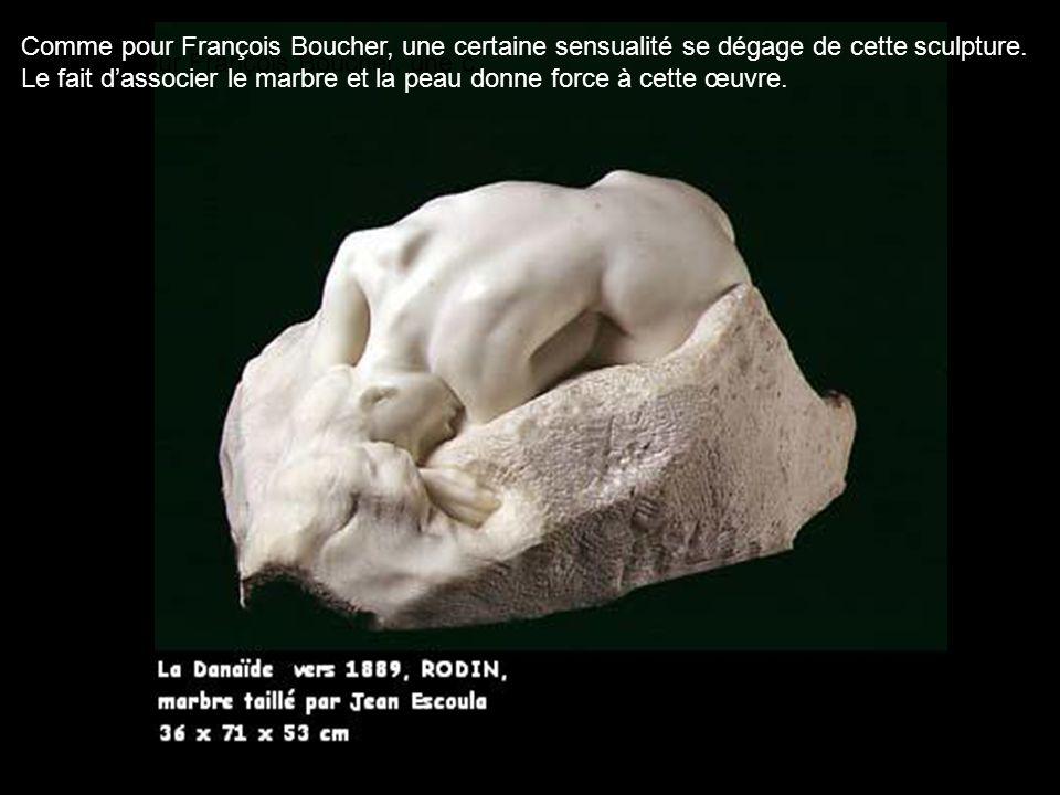 Comme pour François Boucher, une certaine sensualité se dégage de cette sculpture.