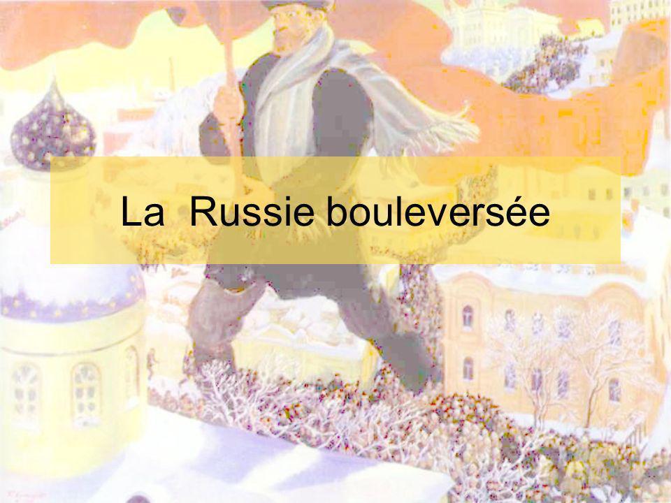 La Russie bouleversée