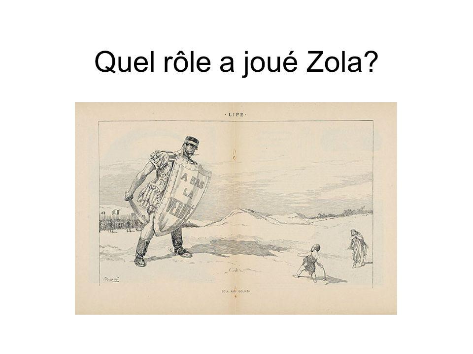 Quel rôle a joué Zola