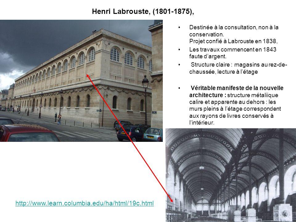 Henri Labrouste, (1801-1875), Destinée à la consultation, non à la conservation. Projet confié à Labrouste en 1838,