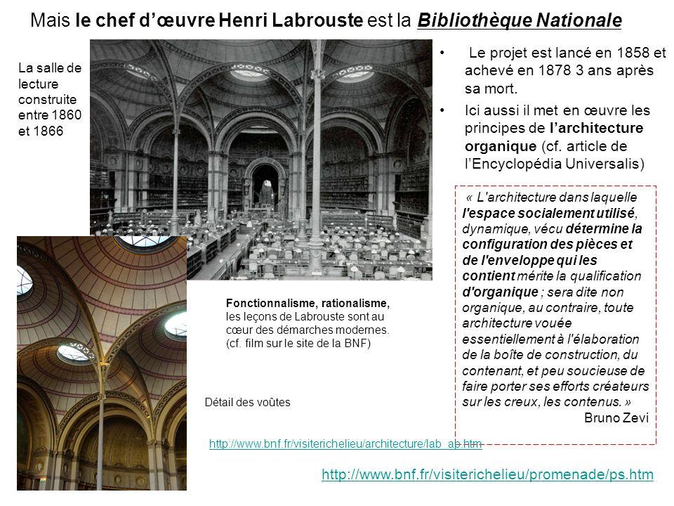Mais le chef d'œuvre Henri Labrouste est la Bibliothèque Nationale