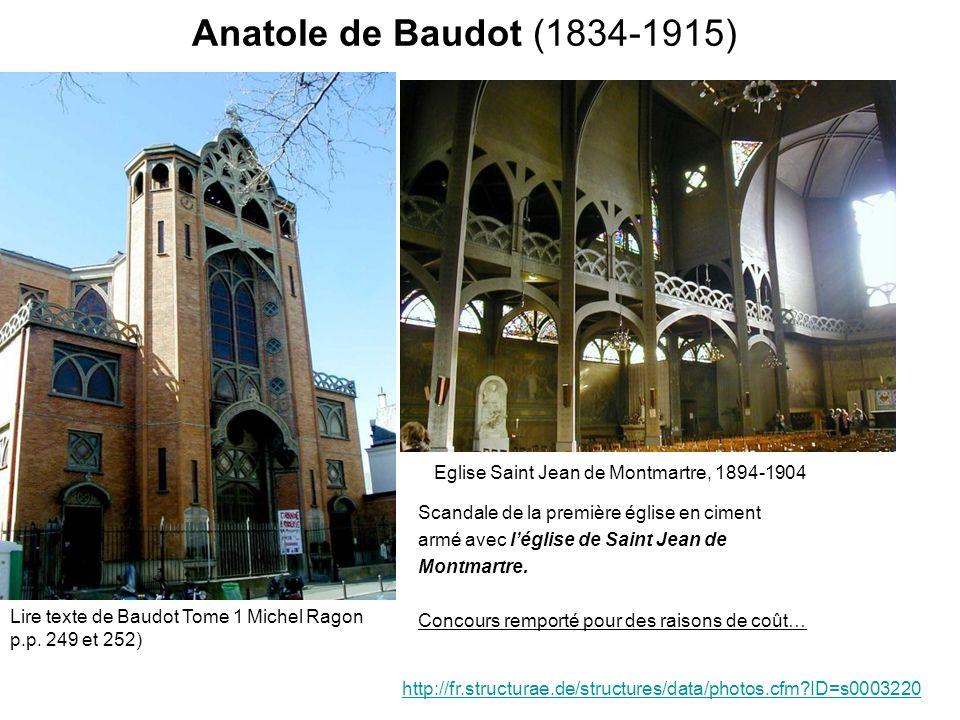 Anatole de Baudot (1834-1915) Eglise Saint Jean de Montmartre, 1894-1904. Scandale de la première église en ciment.