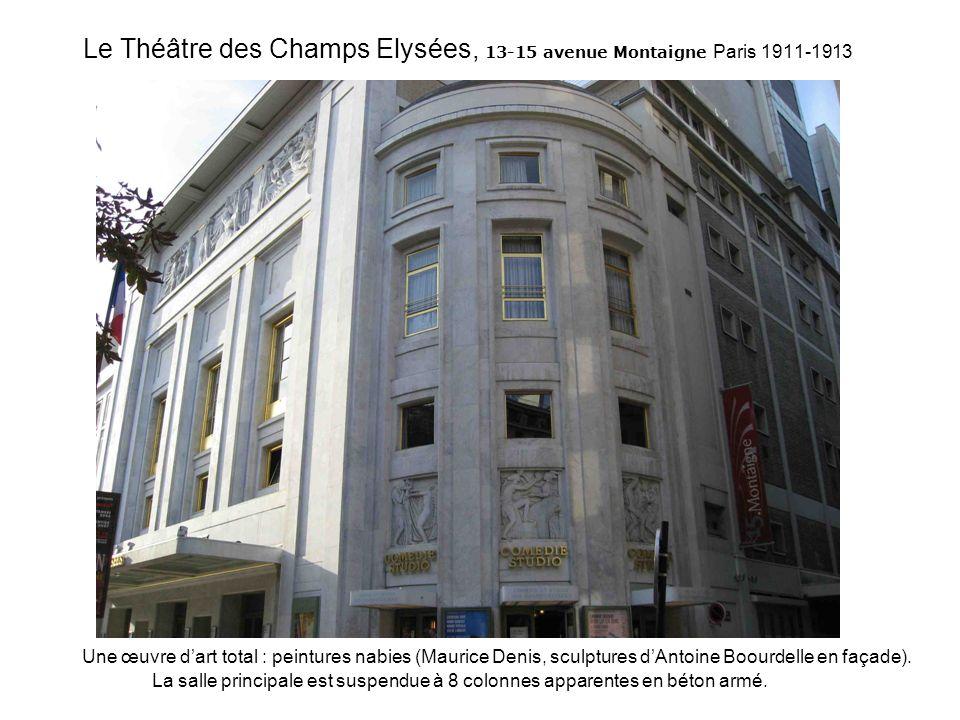 Le Théâtre des Champs Elysées, 13-15 avenue Montaigne Paris 1911-1913