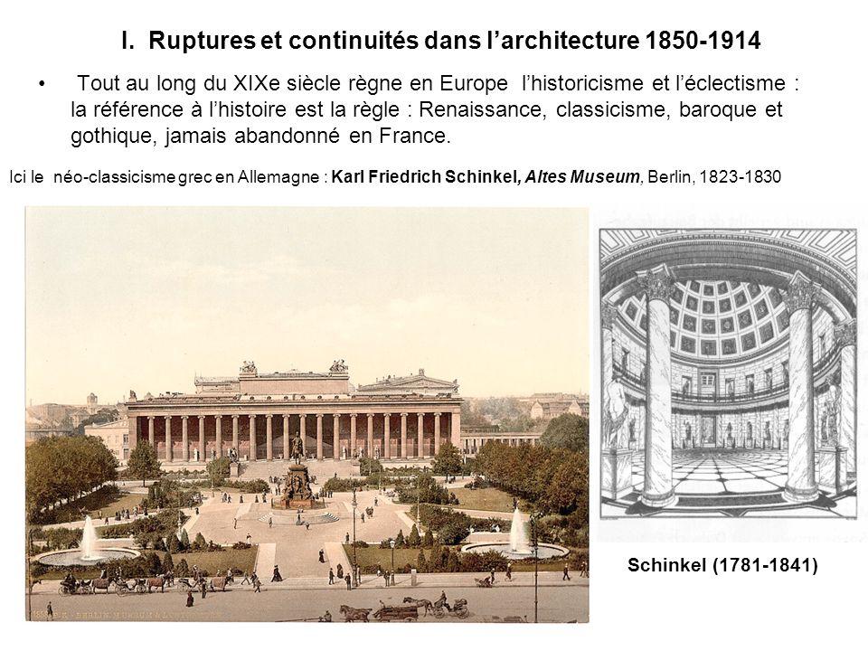 I. Ruptures et continuités dans l'architecture 1850-1914