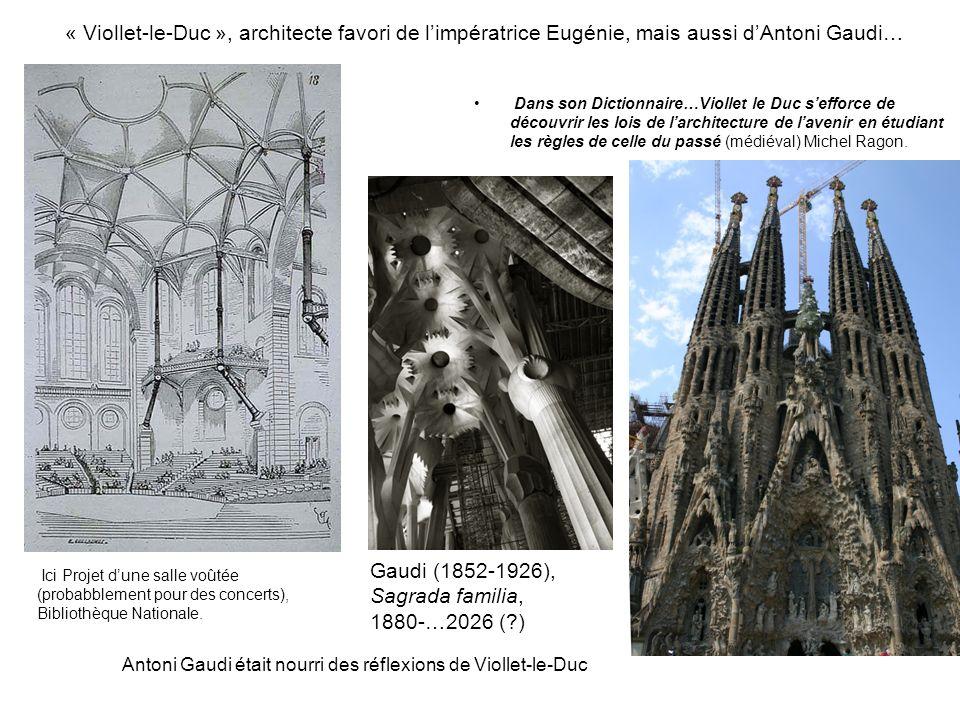 Gaudi (1852-1926), Sagrada familia, 1880-…2026 ( )