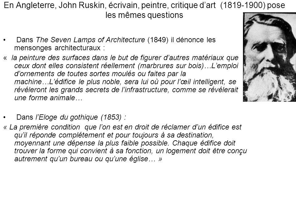 En Angleterre, John Ruskin, écrivain, peintre, critique d'art (1819-1900) pose les mêmes questions