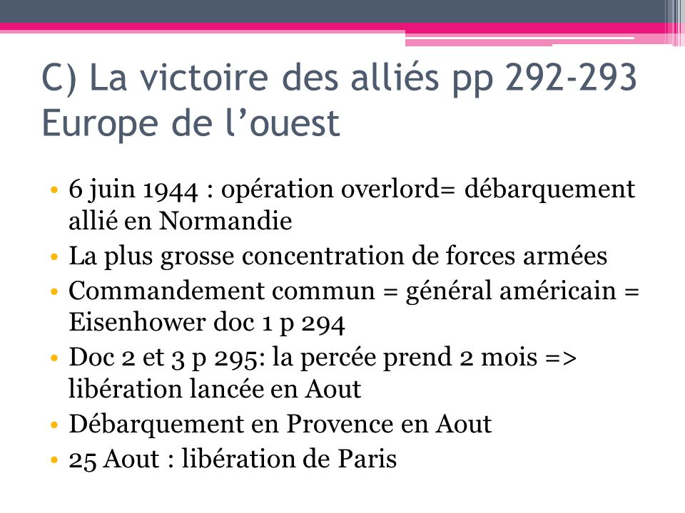 C) La victoire des alliés pp 292-293 Europe de l'ouest