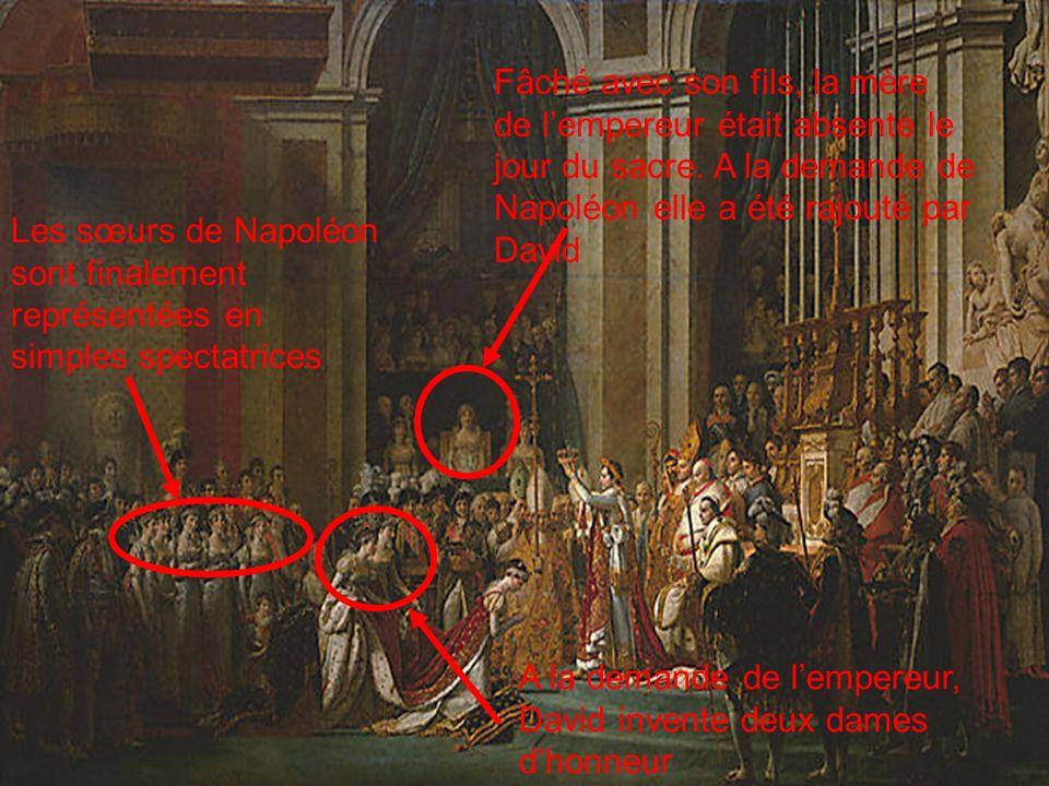 Fâché avec son fils, la mère de l'empereur était absente le jour du sacre. A la demande de Napoléon elle a été rajouté par David