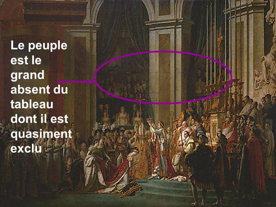 Le peuple est le grand absent du tableau dont il est quasiment exclu