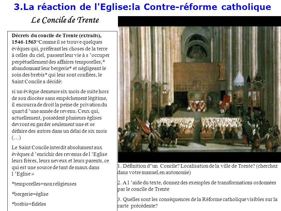 3.La réaction de l Eglise:la Contre-réforme catholique
