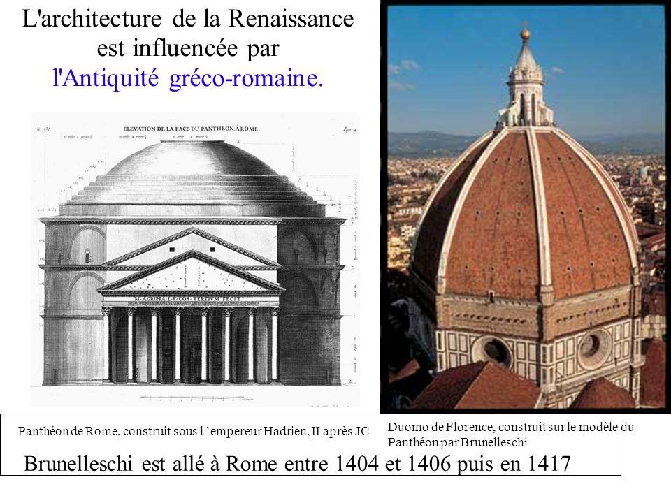 L architecture de la Renaissance est influencée par l Antiquité gréco-romaine.