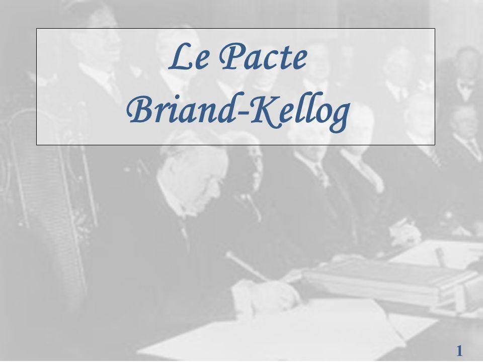 Le Pacte Briand-Kellog