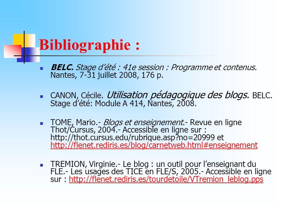 Bibliographie : BELC. Stage d'été : 41e session : Programme et contenus. Nantes, 7-31 juillet 2008, 176 p.
