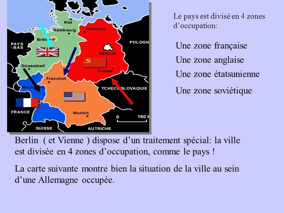 Une zone française Une zone anglaise Une zone étatsunienne