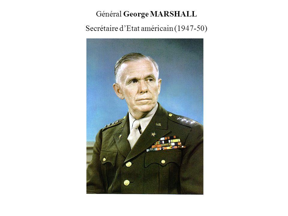 Général George MARSHALL Secrétaire d'Etat américain (1947-50)