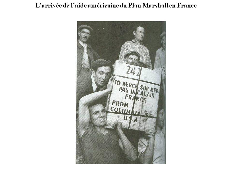 L'arrivée de l'aide américaine du Plan Marshall en France