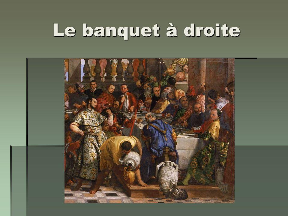 Le banquet à droite