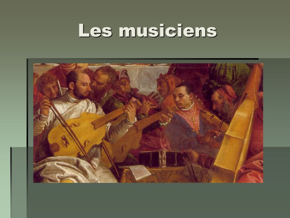 Les musiciens