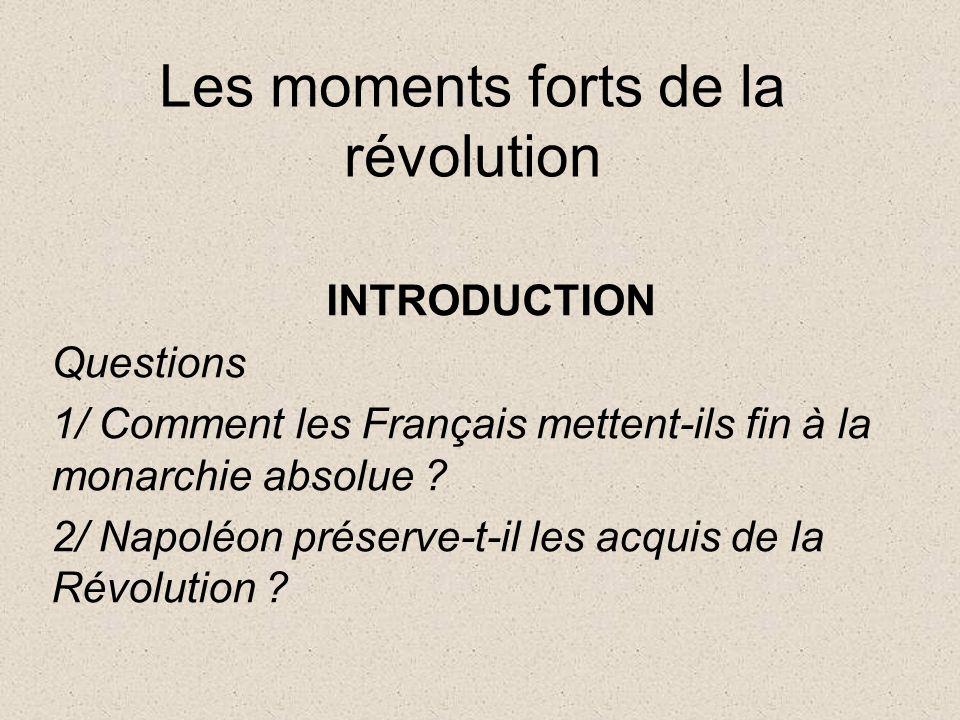 Les moments forts de la révolution