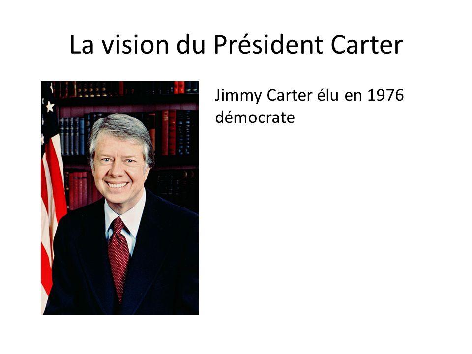 La vision du Président Carter
