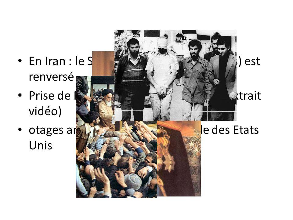 En Iran : le Shah (soutien des Etats-Unis) est renversé